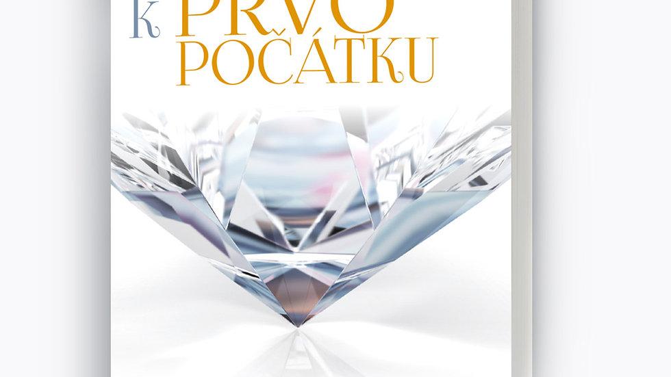 Od počátku k prvopočátku, autor Jiří Ledvinka