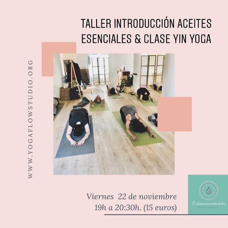 Taller Introducción Aceites Esenciales más yin yoga