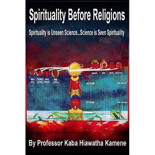 Spirituality Before Religions