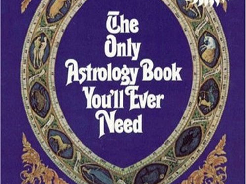 The Only Astrology Book You Will Ever Need