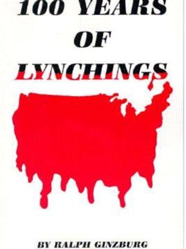 100 Years Of Lynching
