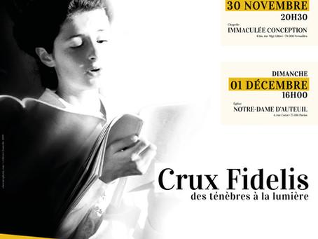 « Crux Fidelis » au programme ce week-end !