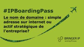 Le nom de domaine : simple adresse sur internet ou actif stratégique de l'entreprise ?