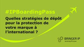 Quelle(s) stratégie(s) de dépôt pour la protection de votre marque à l'international ?