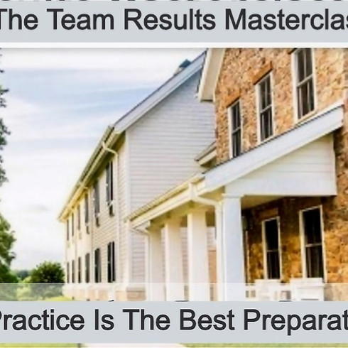 The Team Results Master Class Retreat