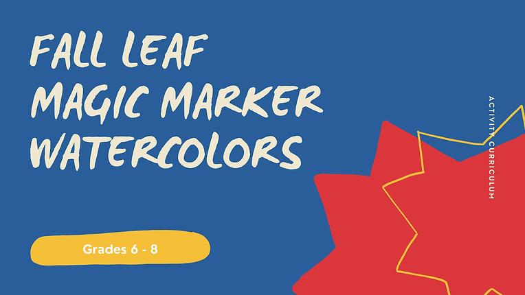 FALL LEAF MAGIC MARKER WATERCOLORS-01.png
