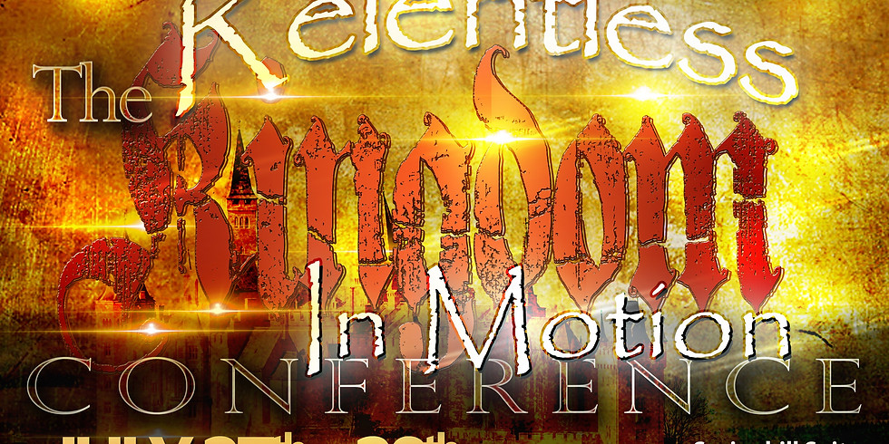 The Relentless Kingdom in Motion Conference (1)