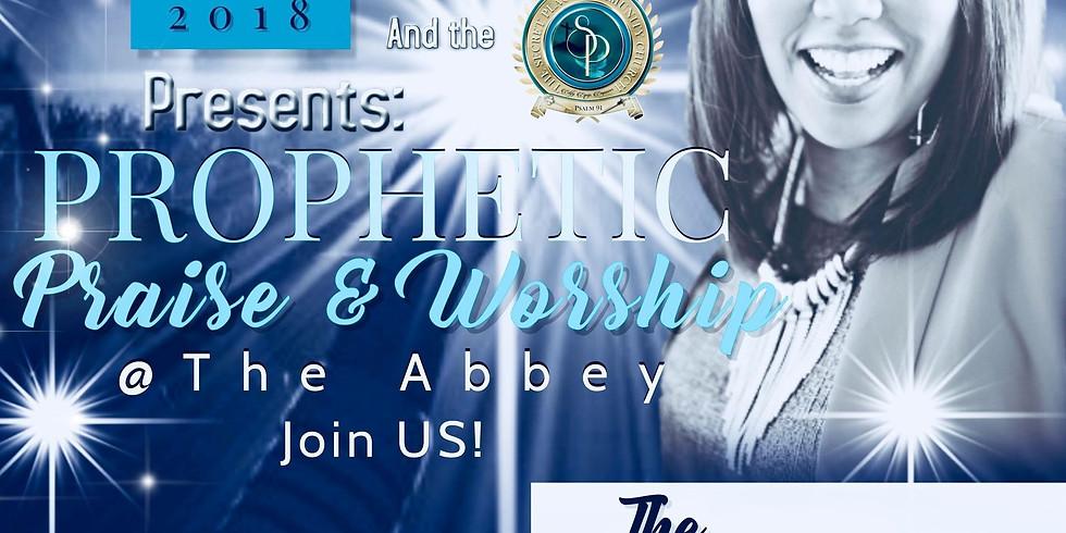 Prophetic Praise & Worship @ the Abbey