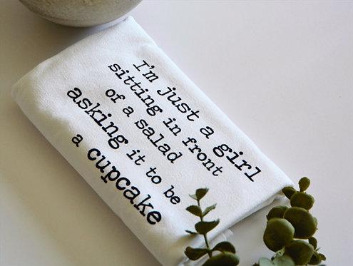 I'm Just A Girl - Tea Towel