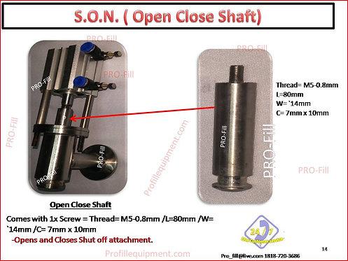 S.O.N. ( OPEN CLOSE SHAFT)