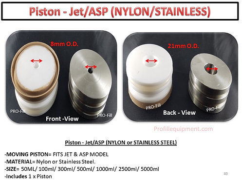 Piston= Nylon or Stainless Steel
