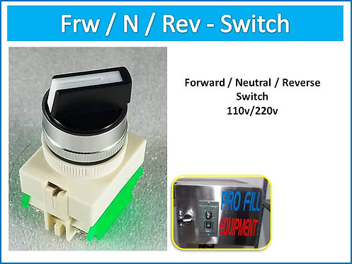 Forward / Neutral / Reverse Switch