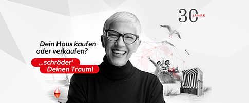 Kampagne: 30 Jahre Schröder Immobilien
