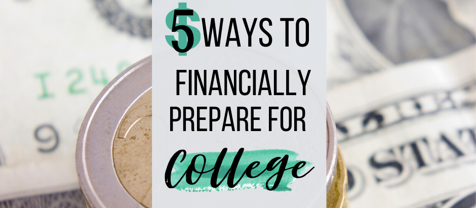 5 Ways to Financially Prepare For College