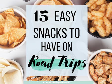 15 Easy Snacks to Have on Road Trips