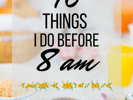 10 Things You can do to Have a Productive Morning