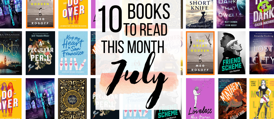 10 Exciting Books to Read this July!