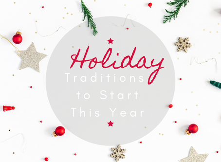 5 Fun Holiday Traditions to Start This Year