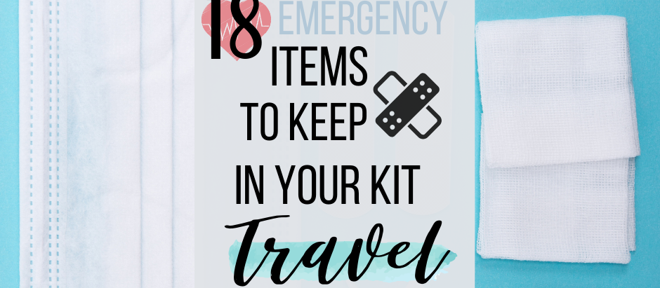 10+ Items to Store in Your First Aid Kit For Traveling