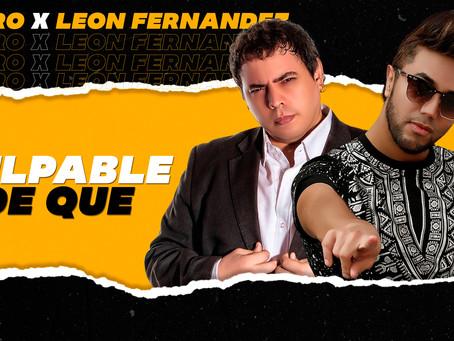 "Fedro and León Fernández Released the Single ""Culpable de Qué"" Available on all Digital Platforms"