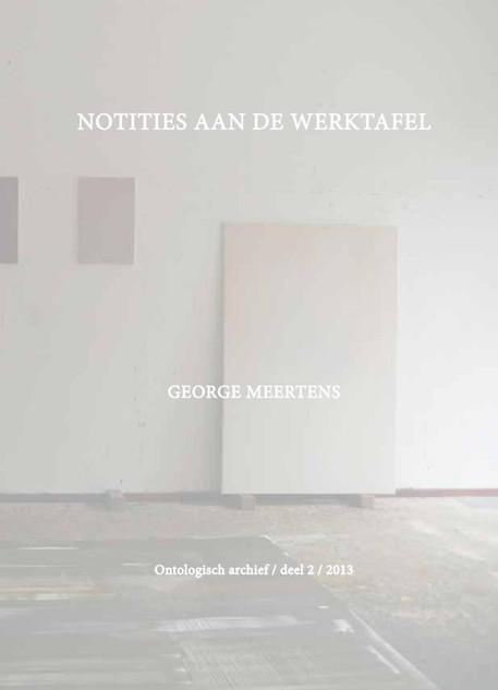NOTITIES AAN DE WERKTAFEL, 2013