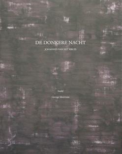 De donkere nacht, Johannes van het Kruis, illustraties George Meertens, 2014, olieverf op papier 65x50 cm