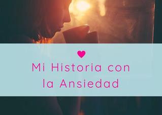 Mi Historia con la Ansiedad