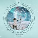 Moonly Do´s · Luna Creciente 24 a 30 de Agosto