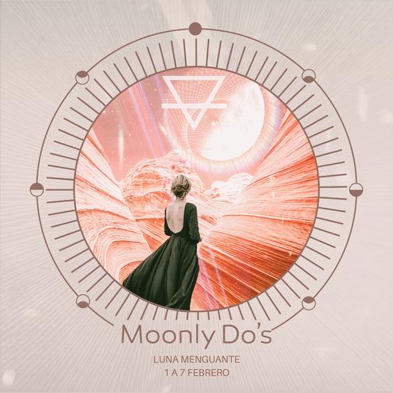 Moonly Do´s · Luna Menguante Febrero 2021