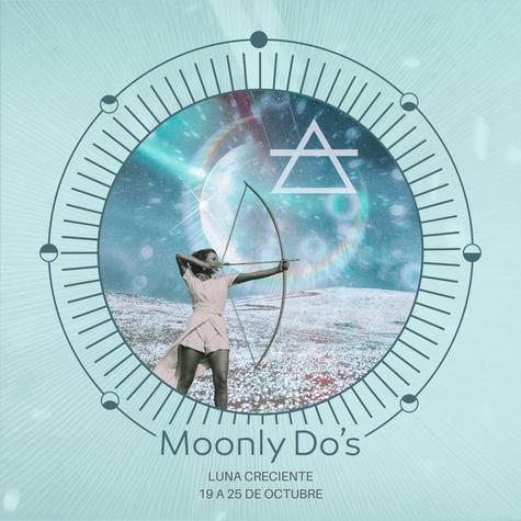 Moonly Do´s · Luna Creciente Octubre 2020