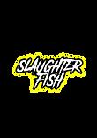 SlaugtherFish.png