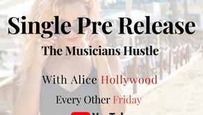 Single Pre Release - The Musicians Hustle