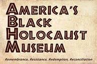 America's Black Holocaust Museum.jfif
