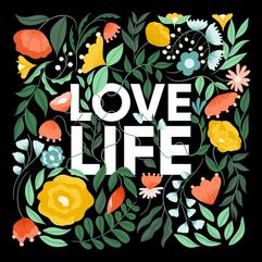 Love Life (Spring 2021)