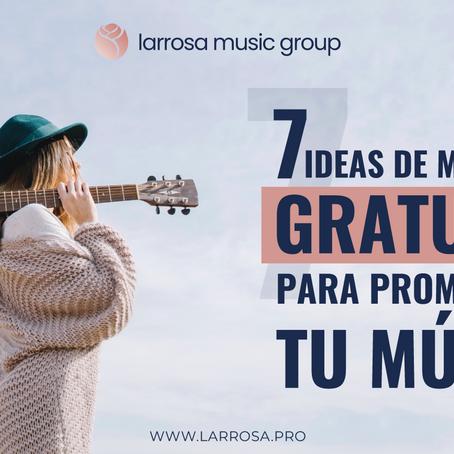 7 ideas de marketing gratuitas para promocionar tu música