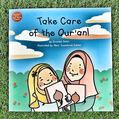 Take Care of The Qur'an