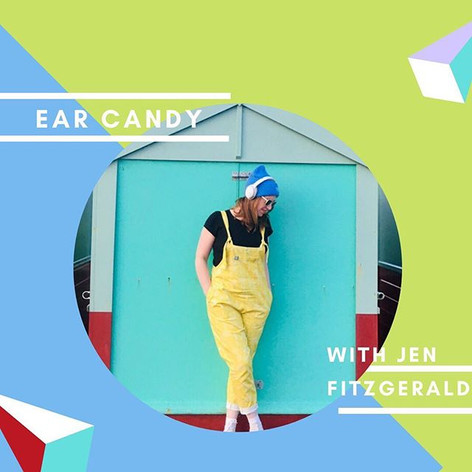 Ear Candy Radio & Podcast Produced & Hosted by Jennifer Fitzgerald