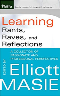 Learning Rants, Raves and Reflections