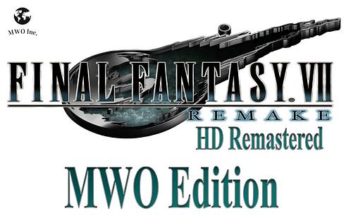 Final Fantasy 7 HD Remake MWO Edition