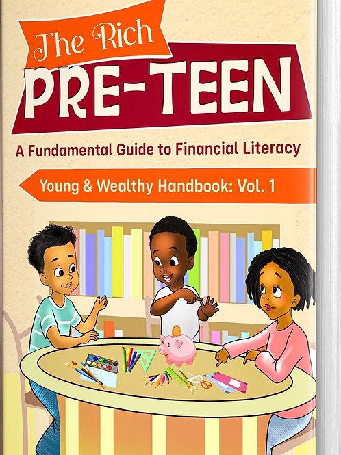 The Rich Pre-teen: A Fundamental Guide to Financial Literacy