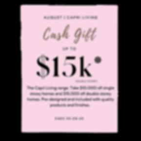 August Capri Living Cash Gift Promotion