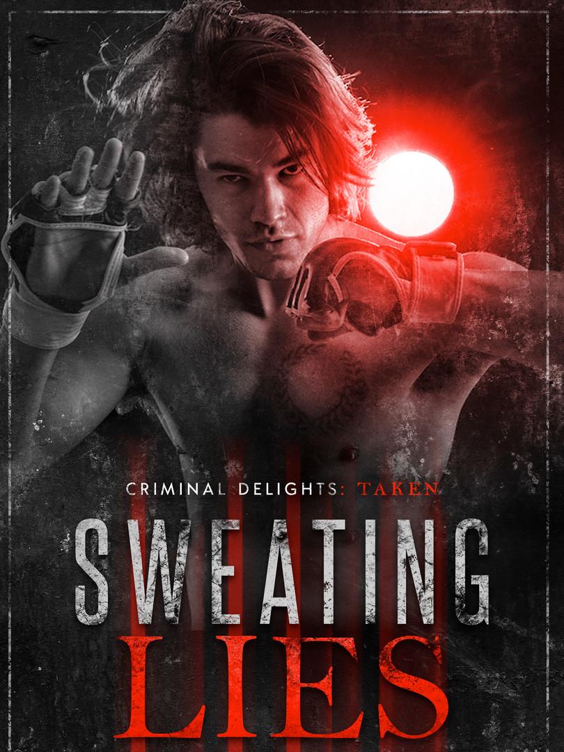 Sweating Lies