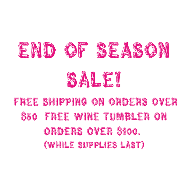 END OF SEASON SALE! FREE SHIPPING ON ORD
