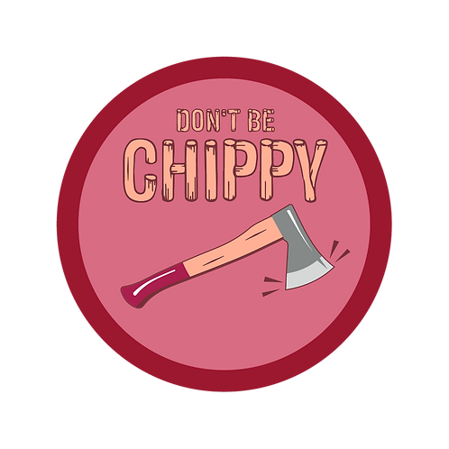 "Dr. Jody ""Don't Be Chippy""charity badge"