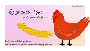 Cuento: La gallina roja y las semillas de trigo.