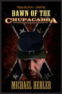 Book IV in the Chupacabra Series