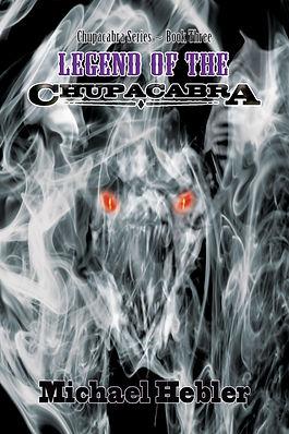 Curse of the Chupacabra by Michael Hebler