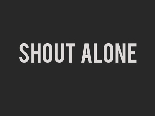 Shout Alone Theatre Company's Curated Art Series