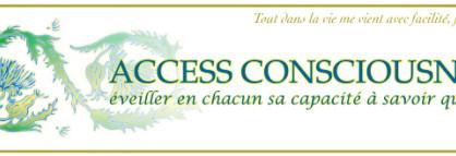 Présentation Méthodes Access Consciousness®