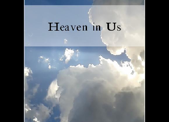 Heaven in Us - Heaven Over Us LIVE